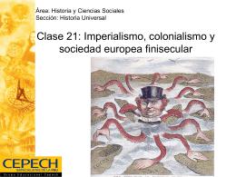Clase 21: Imperialismo, colonialismo y sociedad europea
