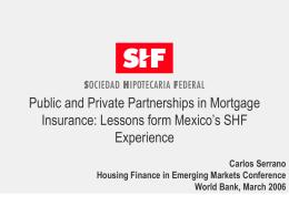 "Sociedad Fipotecaria Federal, S.N.C. (""SHF"")"