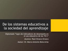 De los sistemas educativos a la sociedad del aprendizaje