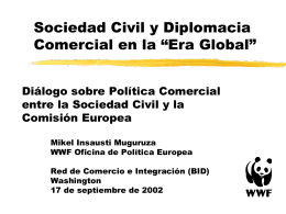 "Sociedad Civil y Diplomacia Comercial en la ""Era Global"""