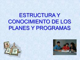 ESTRUCTURA Y CONOCIMIENTO DE LOS PLANES Y …