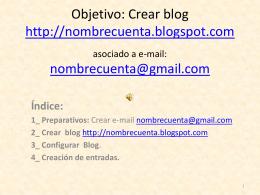 Objetivo: Crear blog http://nuestroapuron.blogspot.com