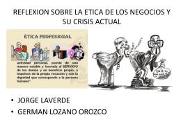 REFLEXION SOBRE LA ETICA DE LOS NEGOCIOS Y SU …