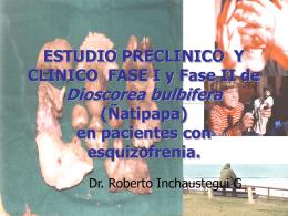 ESTUDIO PRECLINICO Y CLINICO FASE I y Fase II DE …
