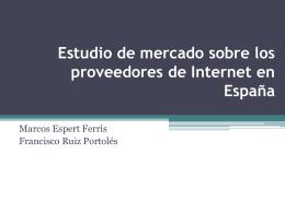 Estudio de mercado sobre los proveedores de Internet en …