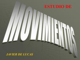 ESTUDIO DE LOS MOVIMIENTOS