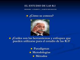 ENFOQUES PARA EL ESTUDIO DE LAS R.I