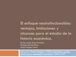 El enfoque neoinstitucionalista: ventajas, limitaciones y