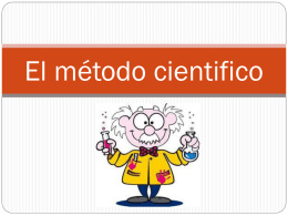 The Scientific Method El metodo cientifico