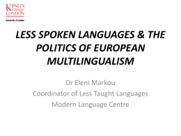 LESS SPOKEN LANGUAGES & THE POLITICS OF …