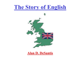 The First Thousand Years of English Alan D. DeSantis