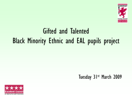 Gifted and Talented Black Minority Ethnic and EAL pupils