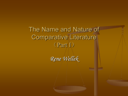 The Name and Nature of Comparative Literature (Part I)