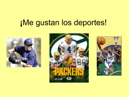 Me gustan los deportes!