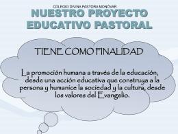 NUESTRO PROYECTO EDUCATIVO PASTORAL