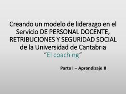 Un modelo de liderazgo para nuestro Servicio, 'El coaching'