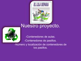 Nuestro proyecto. - IES Lila. Sitio de la Comunidad Lila