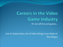 Careers in the Video Game Industry