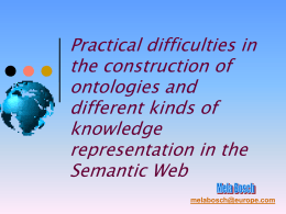 Practical difficulties in the construction of ontologies