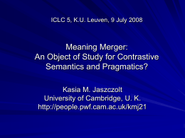 Meaning Merger: An Object of Study for Contrastive