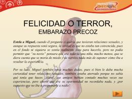 FELICIDAD O TERROR, EMBARAZO PRECOZ