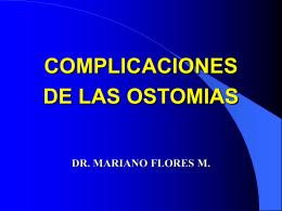 COMPLICACIONES DE LAS OSTOMIAS