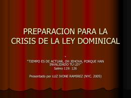 PREPARACION PARA LA CRISIS DE LA LEY DOMINICAL