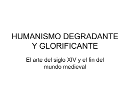 HUMANISMO DEGRADANTE Y GLORIFICANTE