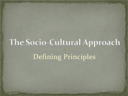 The Socio-Cultural Approach
