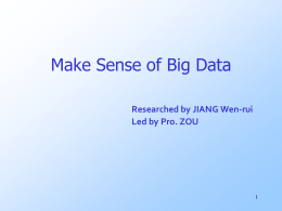 Make Sense of Big Data