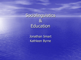 Sociolinguistics & Education - Northern Arizona University