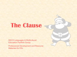 The clause : presentation