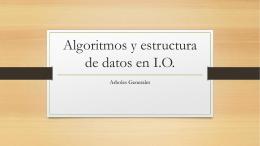 Algoritmos y estructura de datos en I.O.