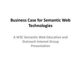 Business Case for Semantic Web Technologies