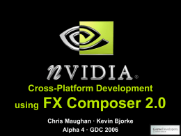 Cross Platform Development in FXComposer 2.0