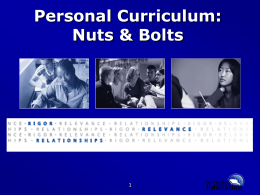 Personal Curriculum: Nuts & Bolts