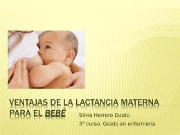 VENTAJAS DE LA LACTANCIA MATERNA PARA EL beb&#233