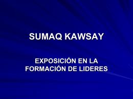 SUMAQ KAWSAY