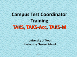2010 TAKS Test Coordinator Training
