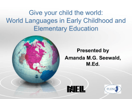 Give your child the world: World Languages in Early