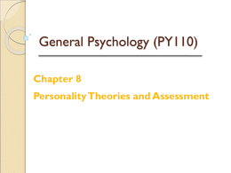 Griggs Chapter 8: Personality Theories and Assessment