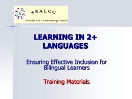 Learning in 2+ Languages