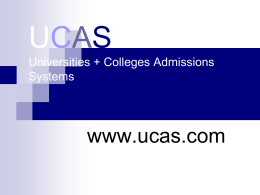 UCAS Universities + Colleges Admissions Systems