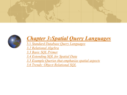 Spatial Query Languages - DIT School of Computing