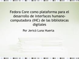 Fedora Core como plataforma para el desarrollo de