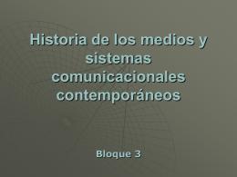Historia de los medios y sistemas comunicacionales