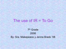 The use of IR