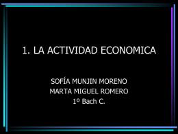 1. LA ACTIVIDAD ECONOMICA