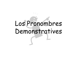 Los Pronombres Demonstratives