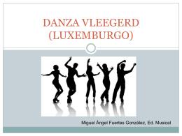 DANZA VLEEGERD (LUXEMBURGO)